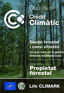 Què és el Crèdit Climàtic ? Gestió forestal i canvi climàtic, un pas més en la gestió forestal multifuncional
